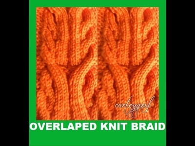 Overlaped knit braid-superpose tresse au tricot
