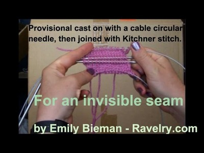 Provisional cast on with circular cable needle  And an invisible kitchner join