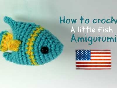 How to crochet a little fish | World Of Amigurumi