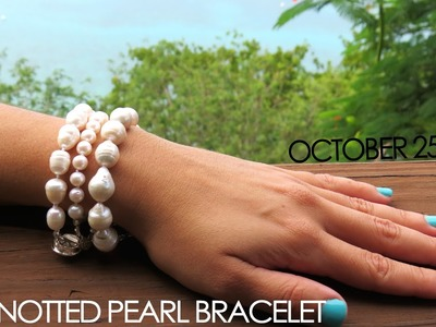 How to make a knotted pearl bracelet