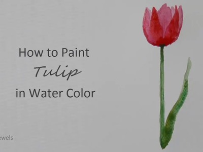 How to Paint Tulip in Watercolor