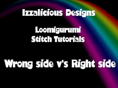 Rainbow Loom Loomigurumi - Right side v's Wrong side