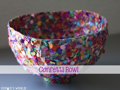 Confetti Bowl - Part 2|Sophie's World