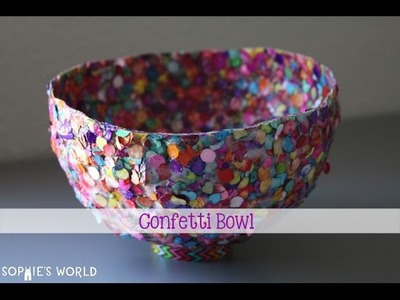 Confetti Bowl - Part One|Sophie's World