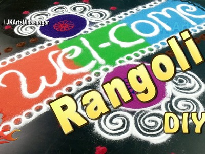 DIY Easy Colorful  Welcome Rangoli | How to make | Sand Art | JK Arts  945