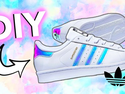 DIY Holographic.Iridescent Shoes! Adidas-Inspired!