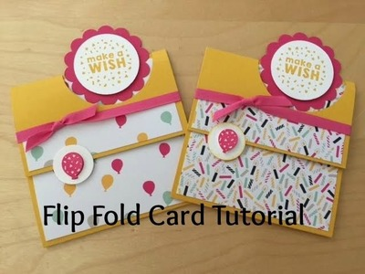 Flip Fold Make a Wish Birthday Card Tutorial