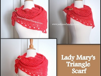 How to Crochet Lady Mary's Triangle Scarf