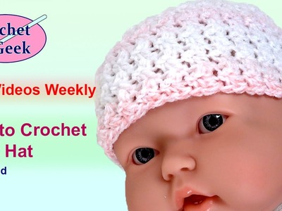 How to make a #Crochet Baby Hat Left Hand #CrochetGeek