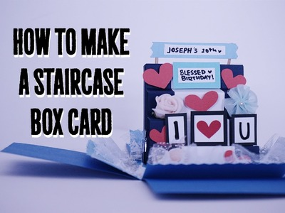 How to make a staircase explosion box card tutorial