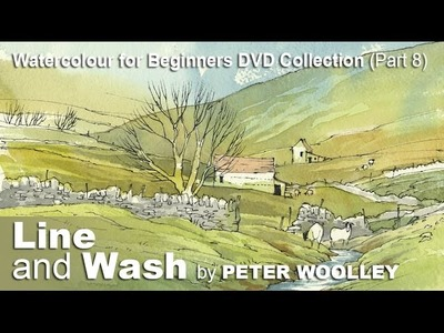 Line and Wash by PETER WOOLLEY (DVDTrailer)