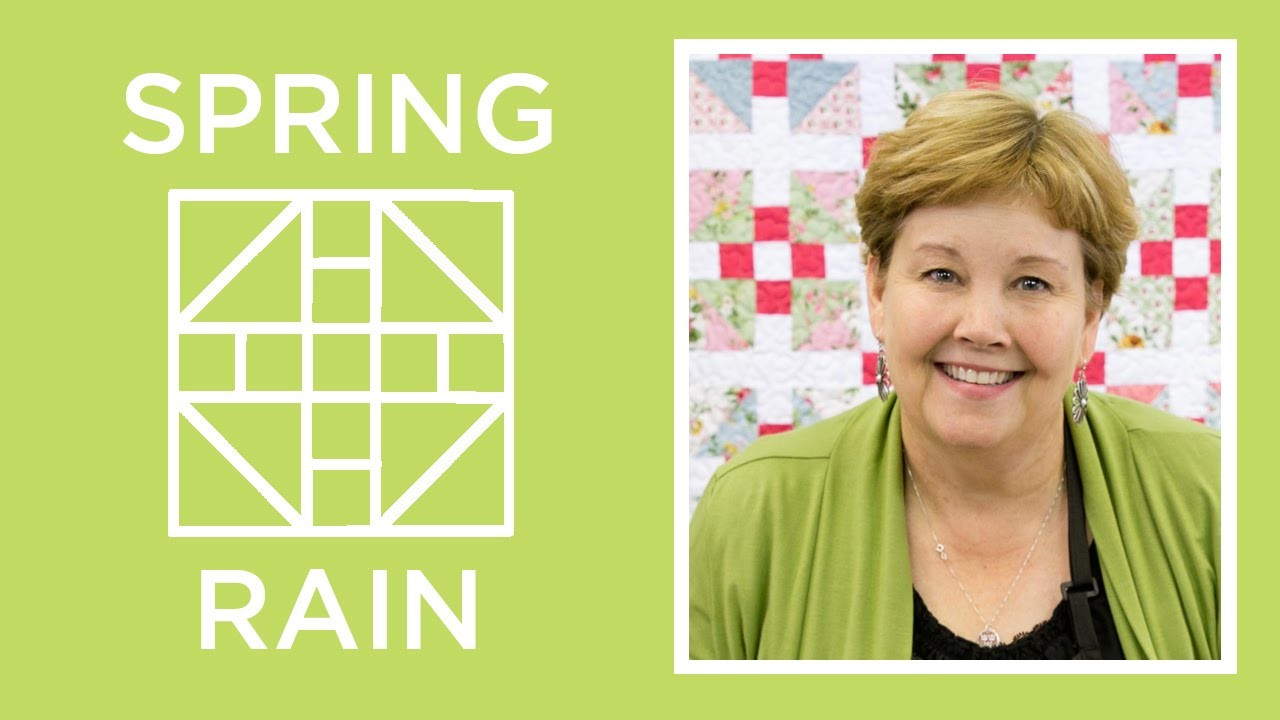 Make a Spring Rain Quilt with Jenny!
