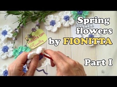 Spring flowers master class by Fionitta. PART I