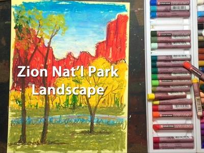Zion National Park Landscape with Oil Pastels Tutorial