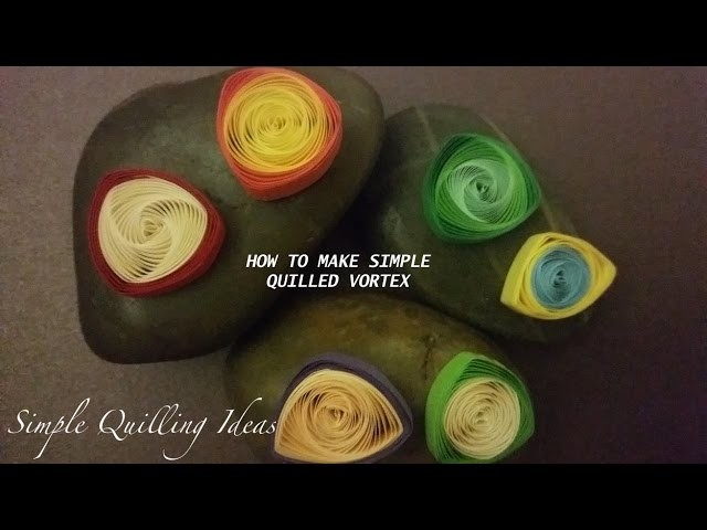 Art and Craft: How to make simple Quilled Vortex