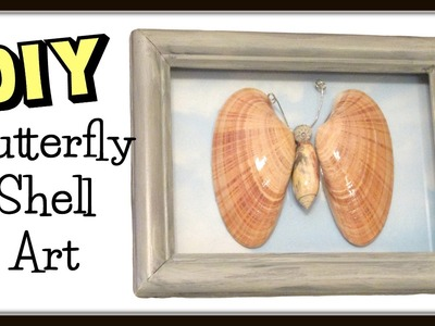 DIY Easy Butterfly Shell Art ~ Beach Craft How To Series