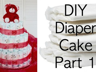 DIY Diaper Cake Part 1 | Creating the Basic Diaper Cake