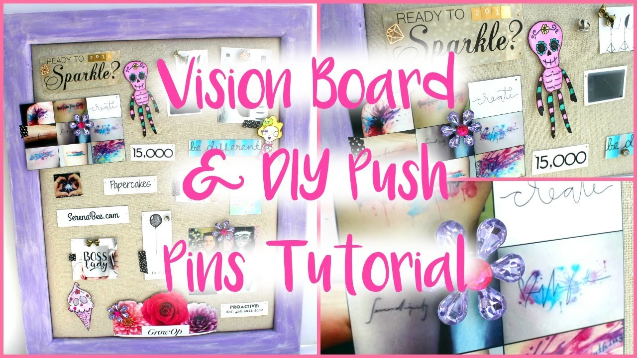 HOW TO MAKE A VISION BOARD ALL YEAR ROUND & DIY PUSH PIN TUTORIAL