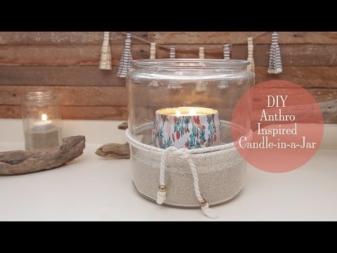 DIY Anthro Inspired Candle-in-a-Jar