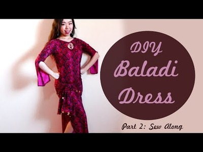 DIY Baladi Dress. Saidi Dress Part 2 - Sew Along