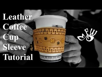 DIY project and tutorial - Make Your Own Handmade Leather Coffee Cup Sleeve with artistic tooling