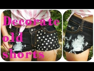 DIY - Shorts decoration. Dekoracija sortsa