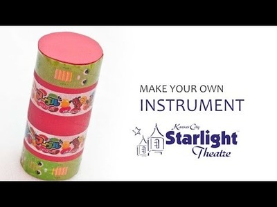 Make Your Own Instrument - Starlight DIY