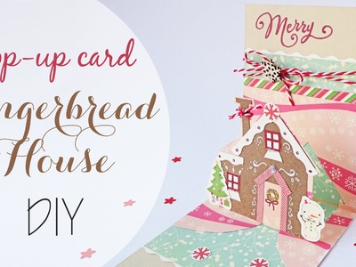Tuto: Biglietto Pop-up Casa di Pandizenzero - Gingerbread House Pop-up Card