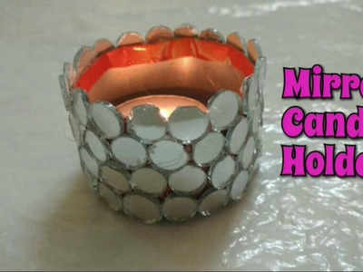 DIY Mirror Candle Holder With Waste Can| Best Out Of Waste