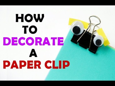 DIY Simple Paper Clip Crafts - Easy Step By Step - DIY Paper Clip Decoration