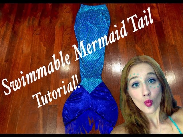 How to make a Swimmable Mermaid Tail   DIY Tutorial!