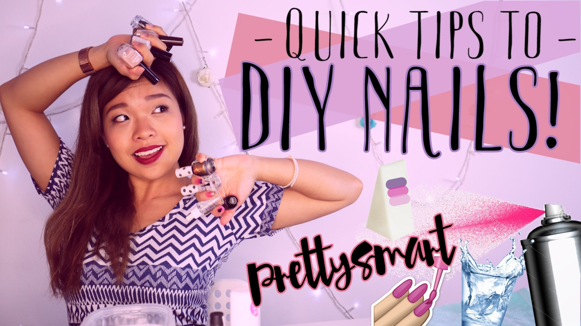 Quick Tips To DIY Nails!  - PrettySmart EP: 54