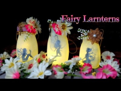 DIY fairies lanterns jars - Fairy candle recycling glass jars - Isa ❤️