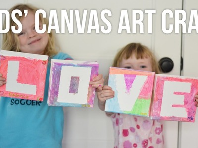 Kids' DIY Canvas Painting LOVE Art. A Mother's Day Craft