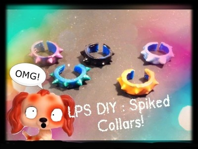 LPS DIY :  Spiked collars!