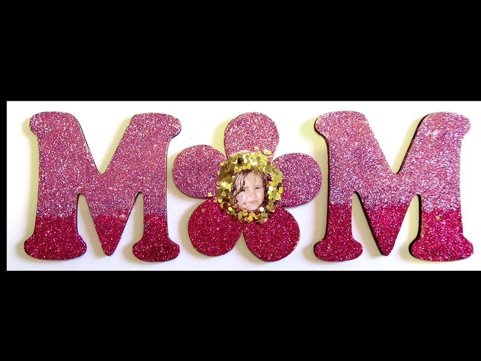Mother's Day DIY Project Mom Plaque with Glitter Fast Version