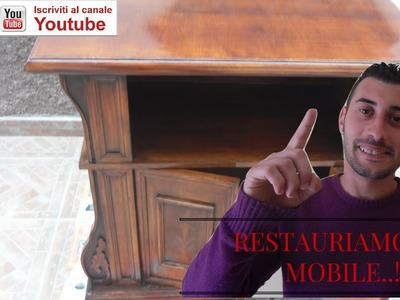 Tutorial restaurare mobile in legno fai da te diy