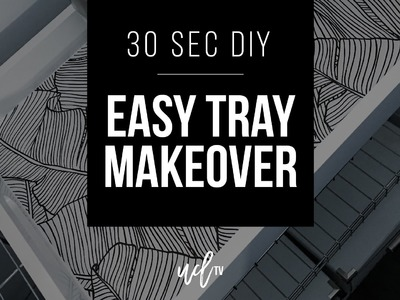 30 Second DIY: Easy Tray Makeover With Wallpaper