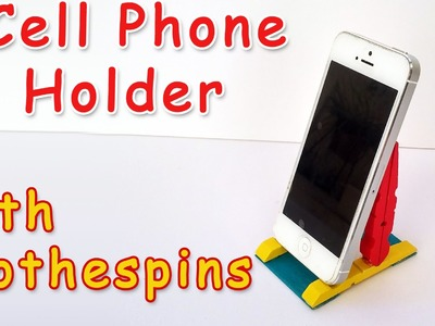 Cell Phone Holder with Clothespins - Ana | DIY Crafts