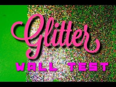 DIY Glitter Wall test of fabulous!