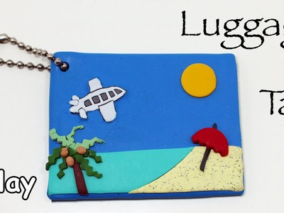Diy Luggage tag. Polymer clay tutorial