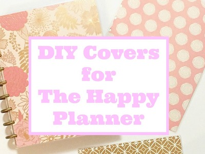 DIY Planner Covers   The Happy Planner