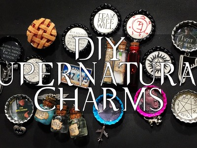 DIY Supernatural Charms | Bottle caps.magnets.pins.& more!