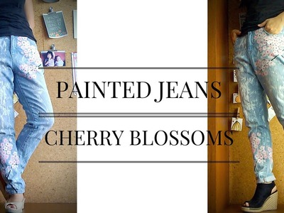 DIY : Transform Jeans with Paint ( Cherry Blossoms. Sakura )