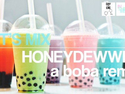 Let's Mix: HoneyDEWWEY - A Boba Remix (DIY Ejuice Recipes)