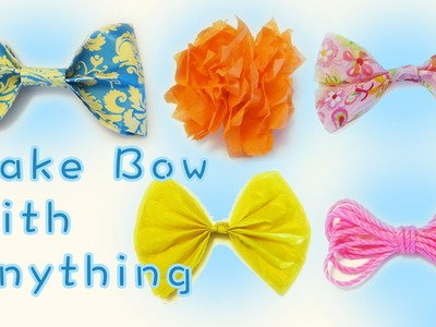 5 Ways to Make Bows using Any Material | Sunny DIY