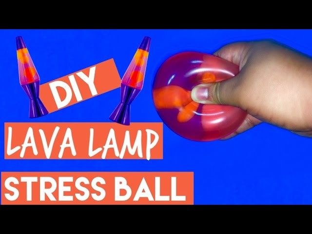 DIY | Lava Lamp Stress Ball - HOW TO MAKE A STRESS BALL LAVA LAMP!!!