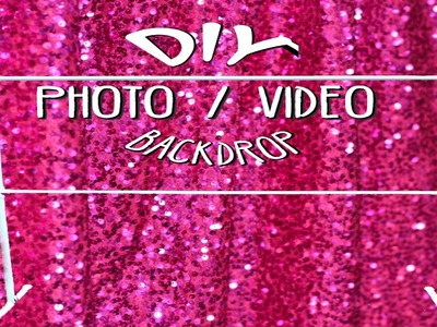 DIY: Make A Photo. Video Backdrop In Under 10 Minutes!