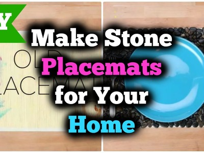 DIY Stone Placemats for Your Home