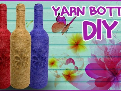 How To Make Yarn Wrapped Bottle | Easy DIY | Tutorial | Cool Kids